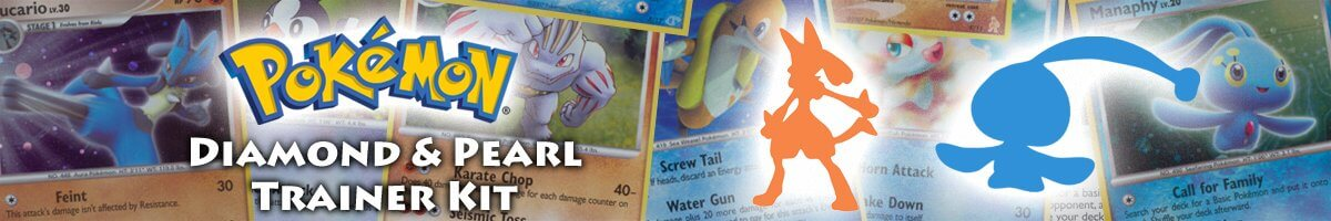 Pokemon Diamond and Pearl Trainer Kit Lucario and Manaphy set list